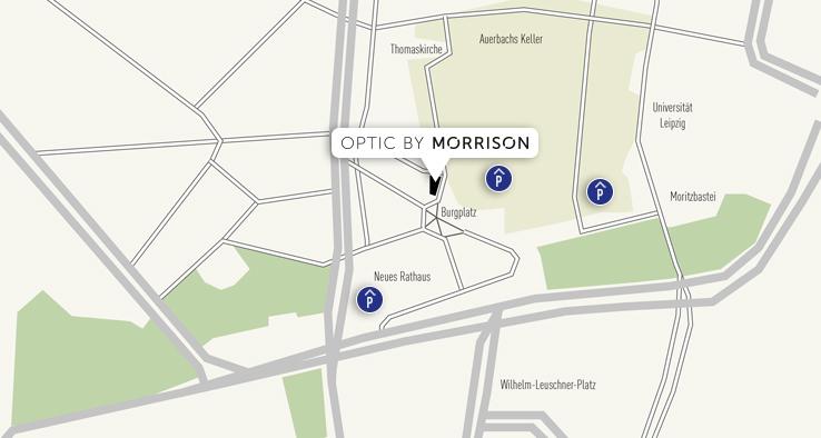 Optik by Morrison befindet sich direkt in der Leipziger Innenstadt am Burgplatz